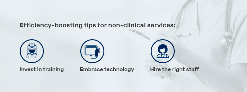efficiency-boosting tips for non clinical services